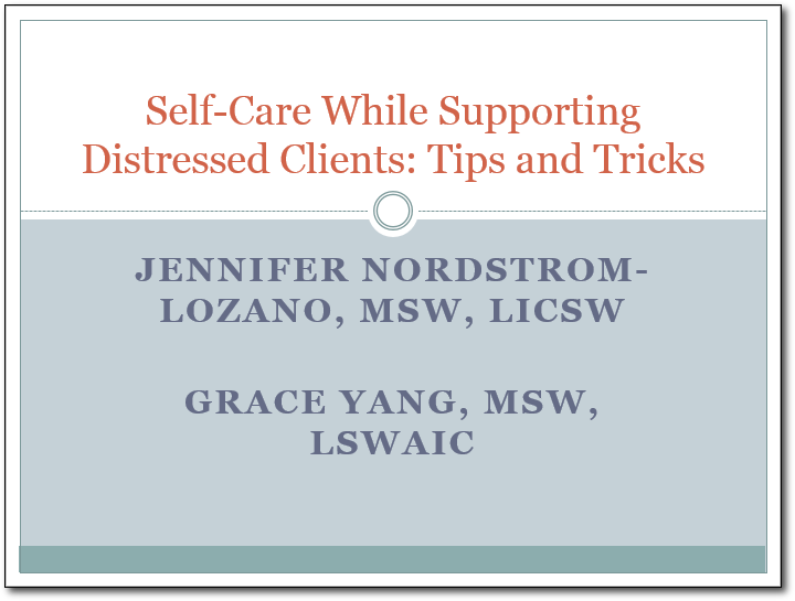 Self-care while supporting distressed clients: tips and tricks