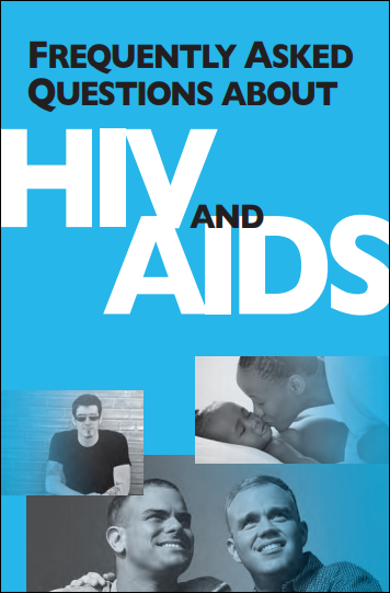 Frequently Asked Questions about HIV and AIDS
