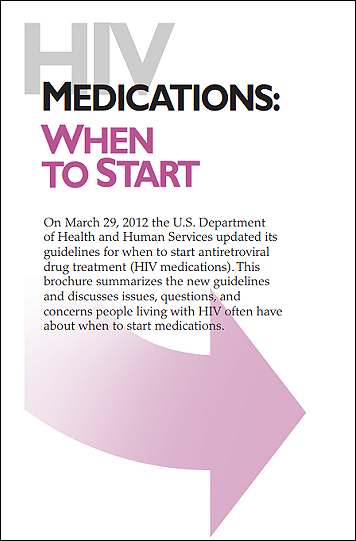 HIV medications: When to start