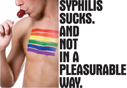 Syphilis sucks. And not in a pleasurable way. And it's spreading.