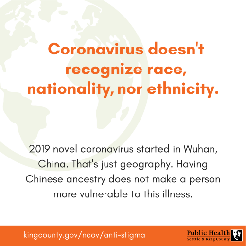 Coronavirus doesn't recognize race, nationality, nor ethnicity.