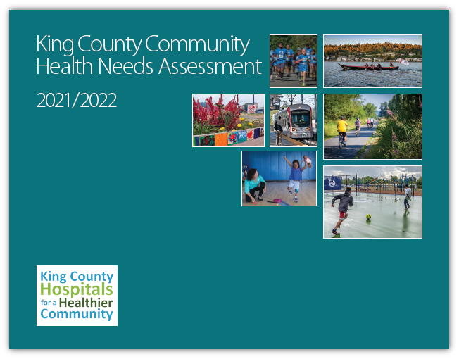 2021-2022 King County Hospital for a Healthier Community report