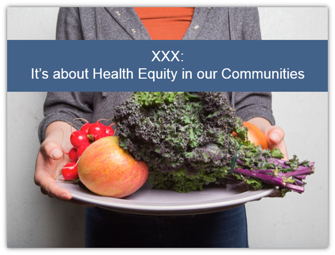 PowerPoint template: It's about Health Equity in our Communities
