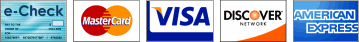 Credit cards accepted: MasterCard, American Express, Discover, and VISA and e-Checks