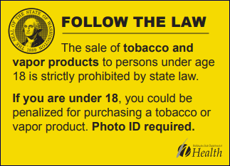 Point of sale sign indicating age requirements to purchase tobacco products