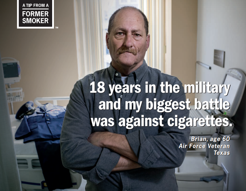 Brian: 18 years in the military and my biggest battle was against cigarettes.