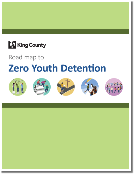 Road map to Zero Youth Detention