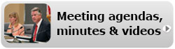 watch meeting videos, view agendas and minutes
