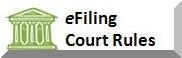 Read the E-Filing Court Rules Here