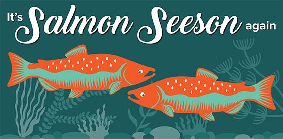 Salmon SEEson is here