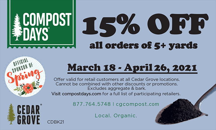 Cedar Grove Compost Days graphic: get incredible deals on bulk and bagged compost for your spring gardening needs.