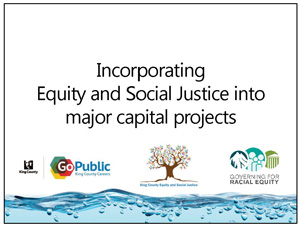 Incorporating Equity and Social Justice into major capital projects