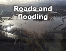 Roads and flooding.