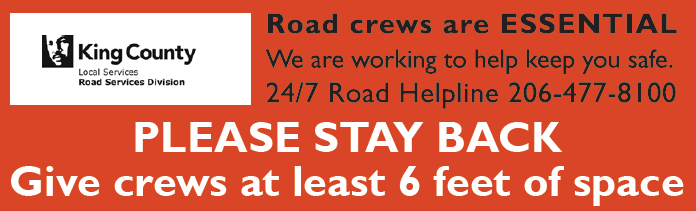 Graphic banner: Road crews are essential. Please stay back, give crews 6 feet of space.