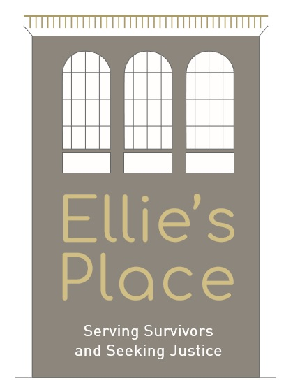 Ellie's Place- Serving Survivors and Seeking Justice