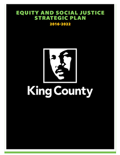 King County Equity and Social Justice Strategic Plan