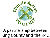Climate Action Toolkit: A partnership between King County and the K4C