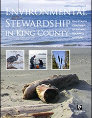 2009 DNRP Annual Report cover - Environmental Stewardship in King County