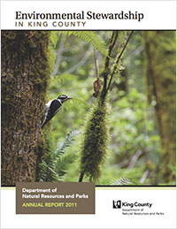 2011 DNRP Annual Report cover - Environmental Stewardship in King County