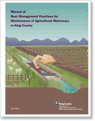 Draft Manual - Best Management Practices for Maintenance of Agricultural Waterways in King County, WA